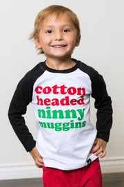 Cotton Headed Ninny Muggins Raglan