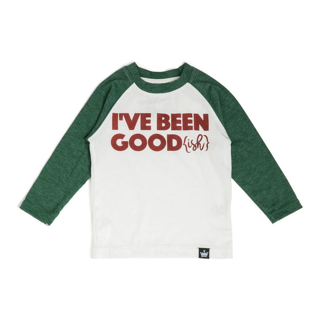 I've Been Good(ish) Pine Green Raglan Shirt