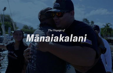 OluKai Video Series: Voyage of Mānaiakalani - Episode 5