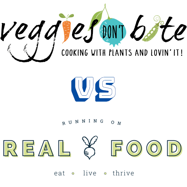 Veggies Don't Bite vs Running on Real Food