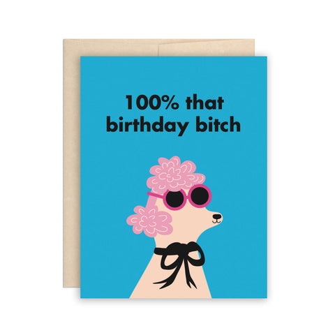 The Beautiful Project Greeting Cards - Birthday Bitch