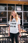 Blink If You're Into Me Graphic Tee
