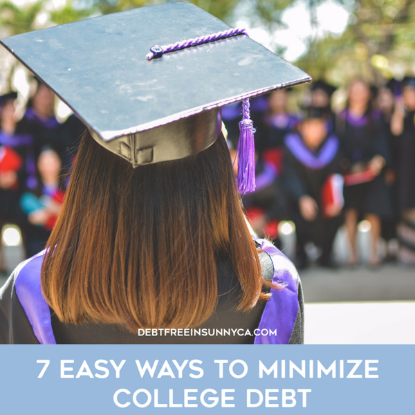 7 Easy Ways to Minimize College Debt