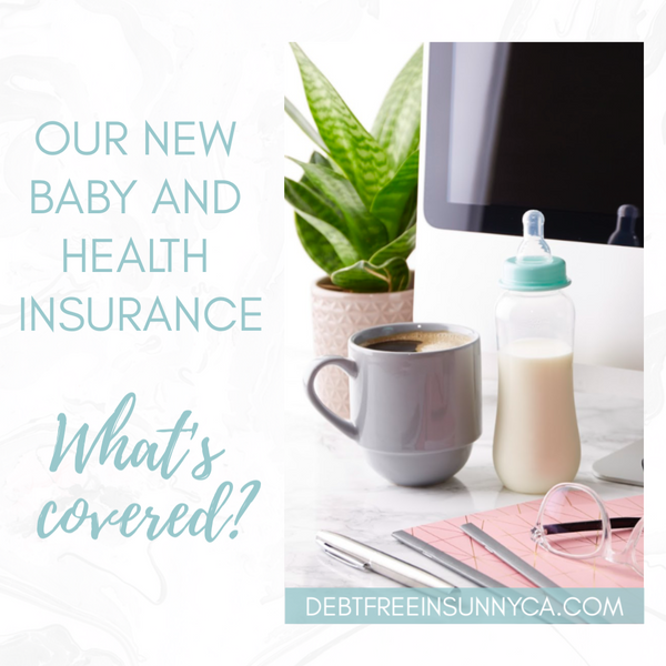 Our New Baby and Health Insurance: What's Covered?