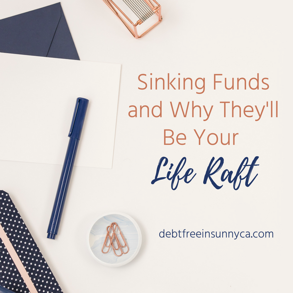 Sinking Funds and Why They'll Be Your Life Raft