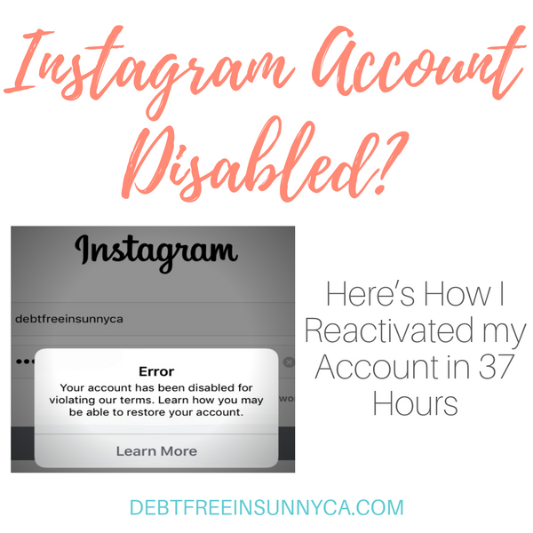 Instagram Account Disabled? Here's How I Reactiavated my Account in 37 Hours