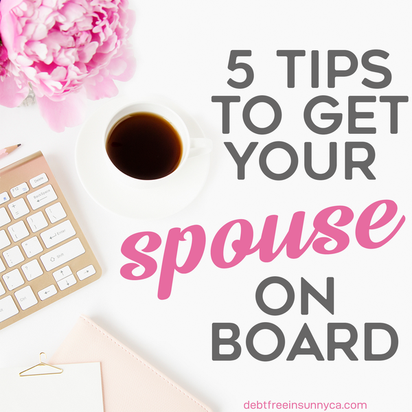 5 Tips To Get Your Spouse On Board