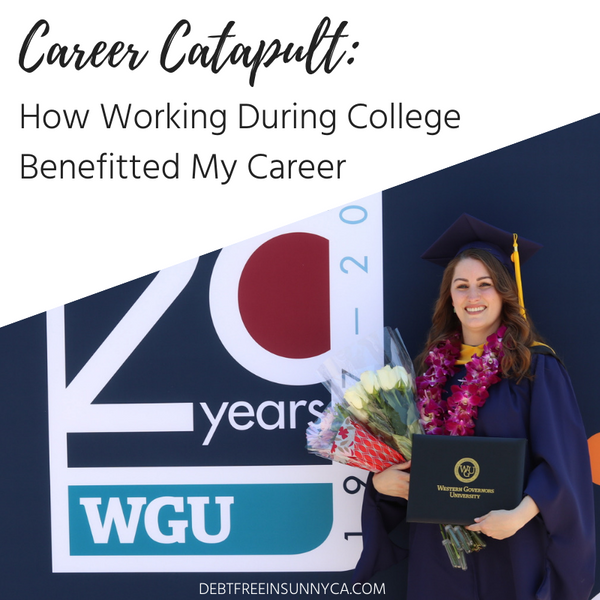 Career Catapult: How Working During College Benefitted My Career