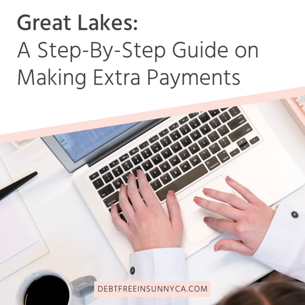 Great Lakes: A Step-By-Step Guide on How to Make Extra Payments