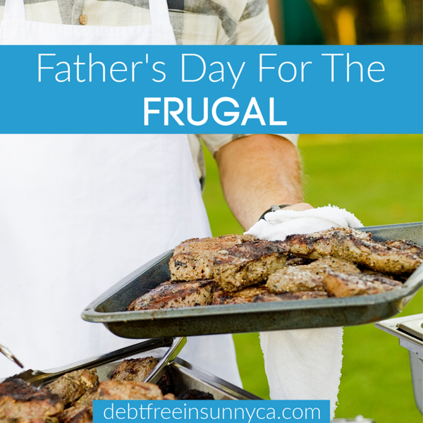 Father's Day For The Frugal
