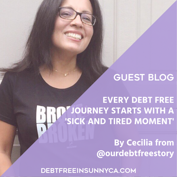 Every Debt Free Journey Starts With A 'Sick And Tired Moment'