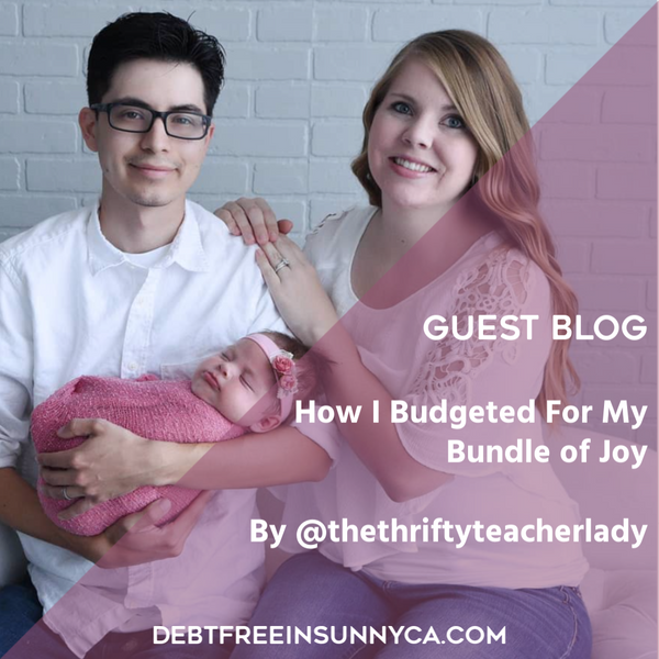 How I Budgeted for my Bundle of Joy