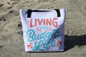 """Living That Budget Life"" Color Tote bag"