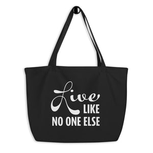 """Live Like No One Else"" Black and White Tote Bag"