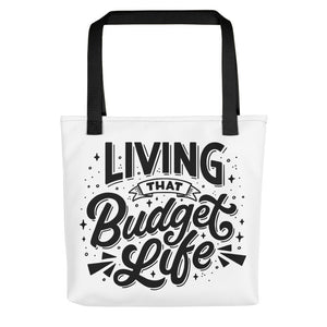 """Living That Budget Life"" Tote bag"