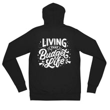 "Load image into Gallery viewer, ""Living That Budget Life"" Zip Up Jacket"