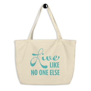 """Live Like No One Else"" Tan and Teal Tote Bag"