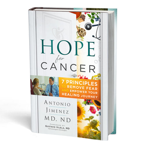 Hope For Cancer: 7 Principles to Remove Fear and Empower Your Healing Journey [Full-Color Textbook]