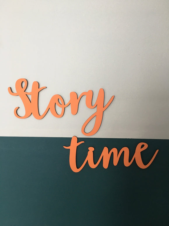 ITALIC STORY TIME SIGN
