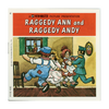 Raggedy Ann and Andy - B406 - Vintage Classic View- Master - 3 Reel Packet - 1970s Views