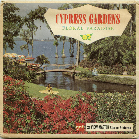 View-Master - Flowers-Gardens-Caves - Cypress-Garden-Floral Paradises