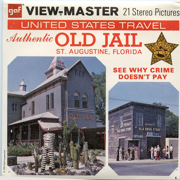 View-Master - Scenic South - Authentic Old Jail  St. Augustine Florida
