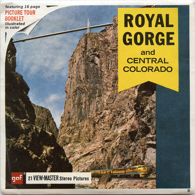 Royal Gorge and Central Colorado -  Vintage Classic View-Master(R) 3 Reel Packet - 1960s views