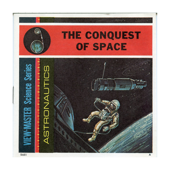 The Conquest of Space - B681 - Vintage Classic View-Master 3 Reel Packet - 1960s Views