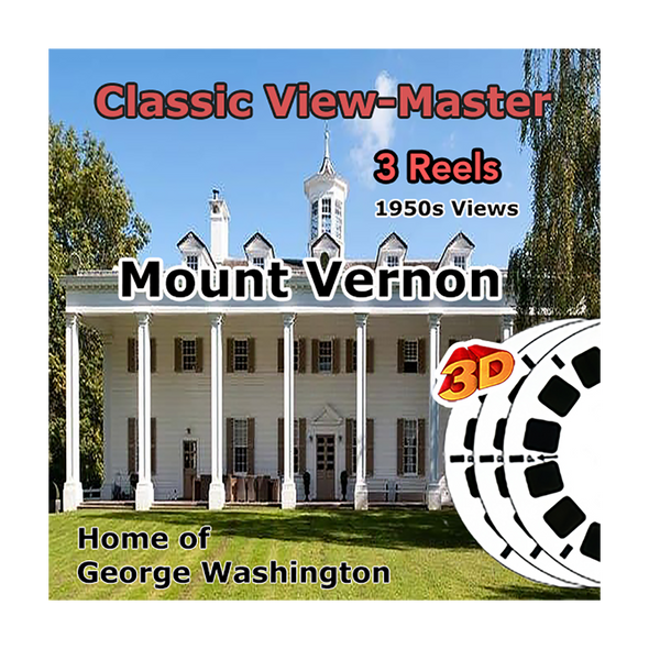 Mount Vernon - Home of George Washington -  Vintage Classic View-Master - 1950s views