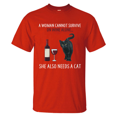 A Woman Cannot Survive On Wine Alone T Shirt