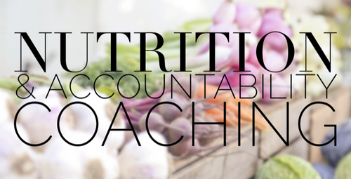 Nutrition and Accountability Coaching