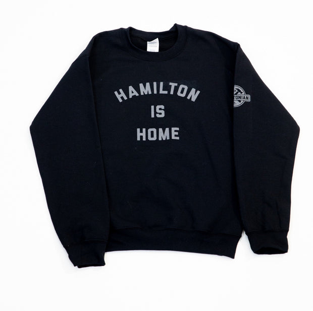 Hamilton is Home Classic Crewneck - True Hamiltonian