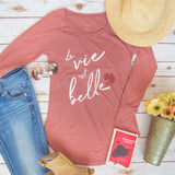 La Vie Est Belle - Life is Beautiful Tunic
