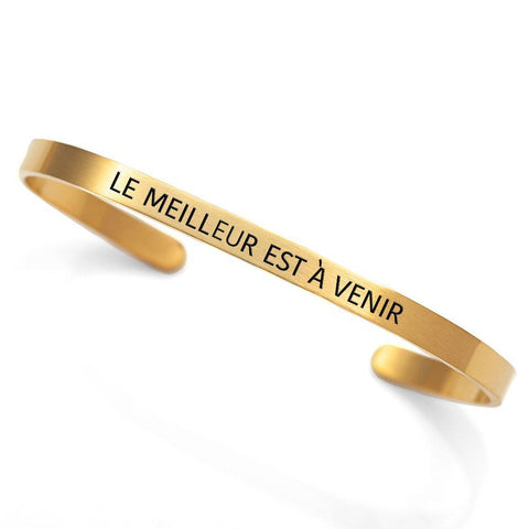 """Le meilleur est à venir"" cuff - The best is yet to come"