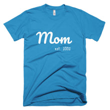 Load image into Gallery viewer, Mom established date customizeable T-Shirt (available in multiple colors)
