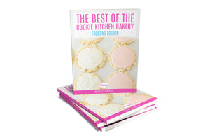 FROSTING EDITION - The BEST of The Cookie Kitchen Bakery DIGITAL book