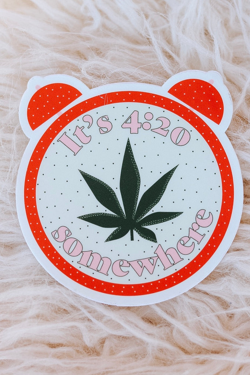 It's 420 Somewhere Sticker