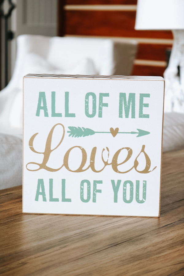 All Of Me Sign