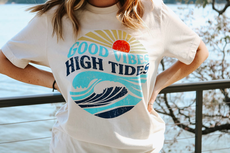 Good Vibes & High Tides
