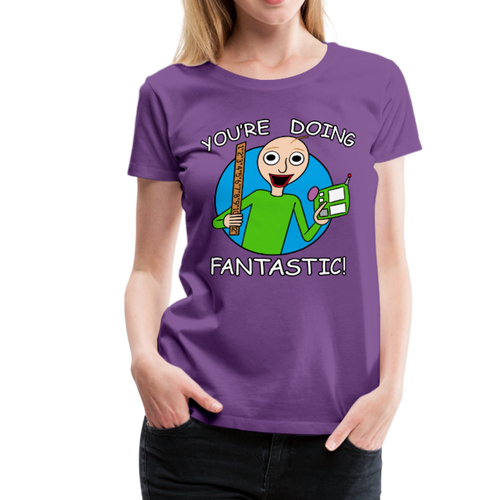 You're Doing Fantastic! Womens T-Shirt - purple