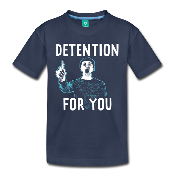 Detention For You T-Shirt (Youth) - navy