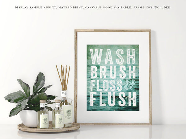 Lisa Russo Fine Art Bathroom & Laundry Room Wash, Brush, Floss & Flush