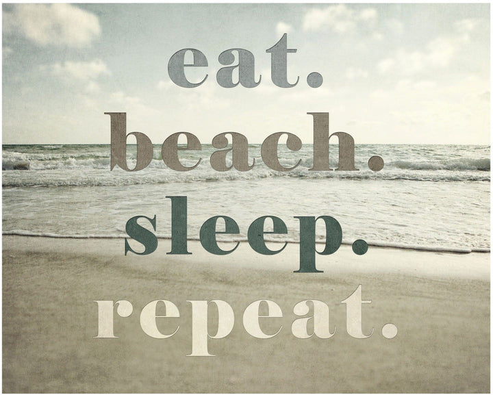 Lisa Russo Fine Art Beach Decor Eat Beach Sleep Repeat