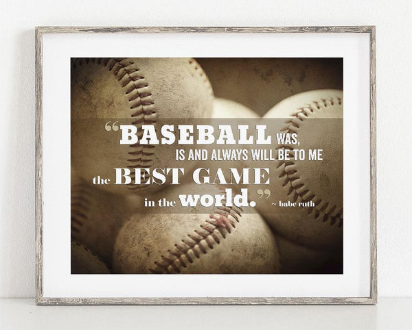 Lisa Russo Fine Art Sports Decor Baseball Is...the Best Game <br>Babe Ruth Quotation Art