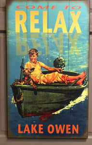 """Come To Relax"" Lake Owen"