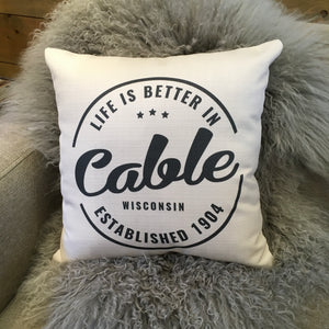 """Life Is Better In Cable"" Pillow"