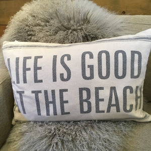 """Life Is Good At The Beach"" Pillow"
