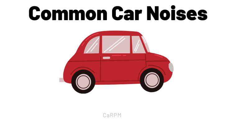Common Car Noises | What Do They Mean and What Should You Do?