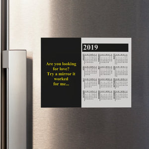 Are You Looking for Love (Bk/Gd) V1 Calendar Refrigerator Magnet
