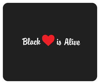 Black Love is Alive V1 Mousepad
